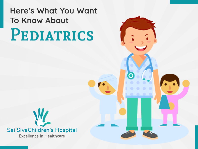 Want To Know About Pediatrics