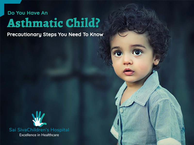 Do You Have An Asthmatic Child? Precautionary Steps You Need to Know