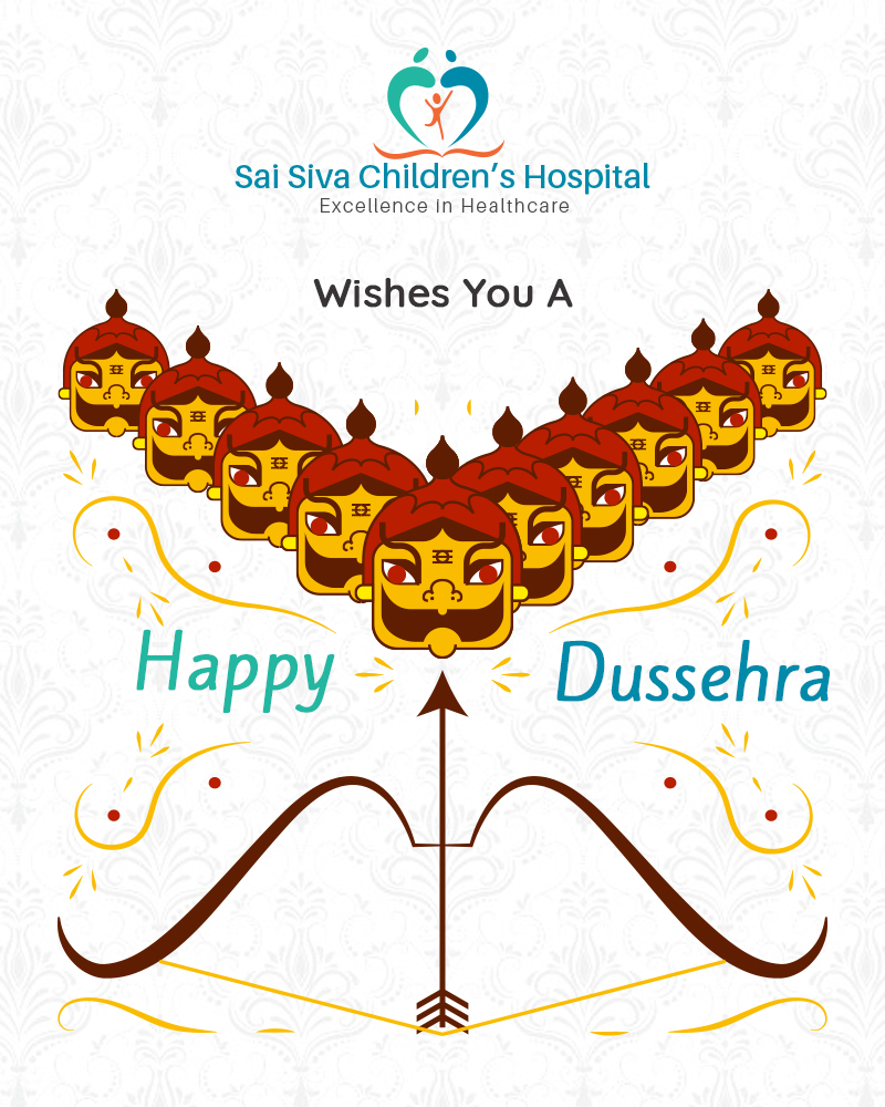 Let This Dussehra Fulfill All Your Dreams-Sai Siva Children's Hospital