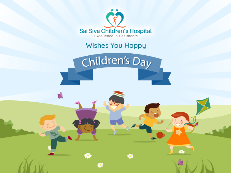 Children Are The Most valuable Resources and Hope Of Tommorow. Sai Siva Childrens Hospital Wishes You Happy Childrens Day.