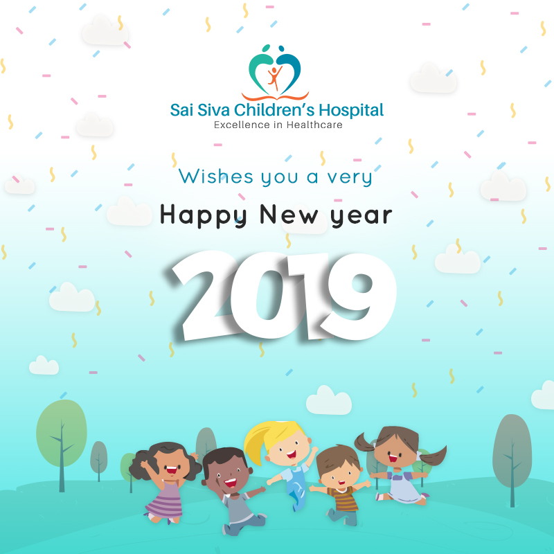 Sai Siva Children Hospital Wishes You A Healthy And Blissful New Year, 2019