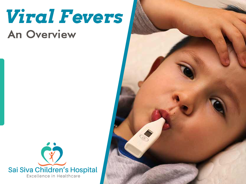 Viral Fevers: An Overview