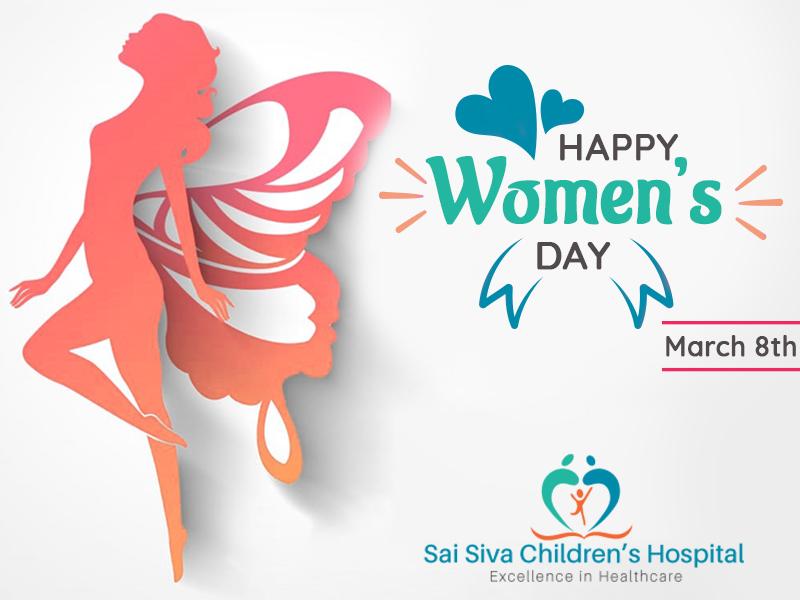 Sai Siva Children's Hospital Wishing You A Very Happy Women's Day
