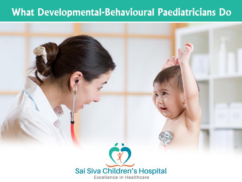 What Developmental-Behavioural Paediatricians Do