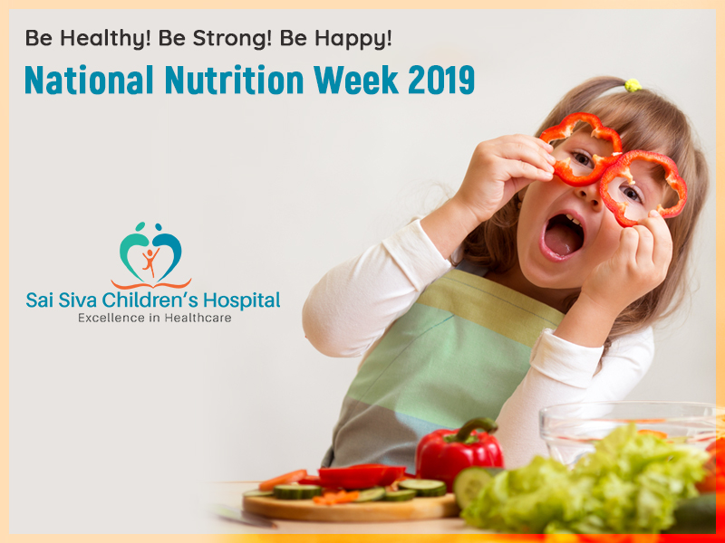 Be Healthy! Be Strong! Be Happy!  – National Nutrition Week 2019